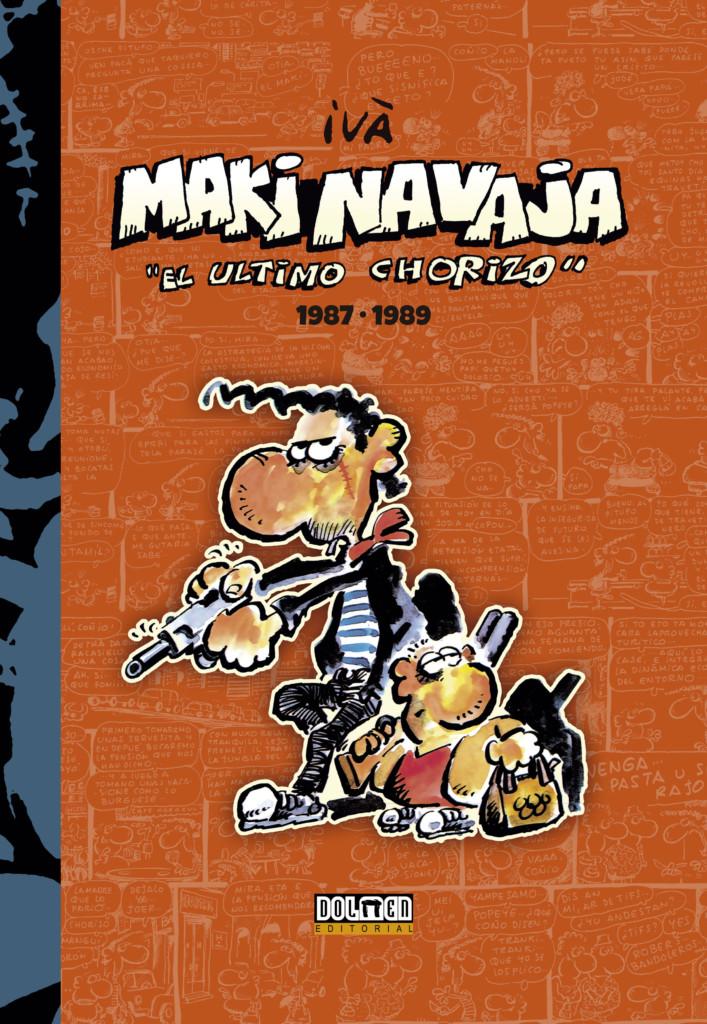 Reseñas desde Star City: Makinavaja, el último chorizo 1987-1989