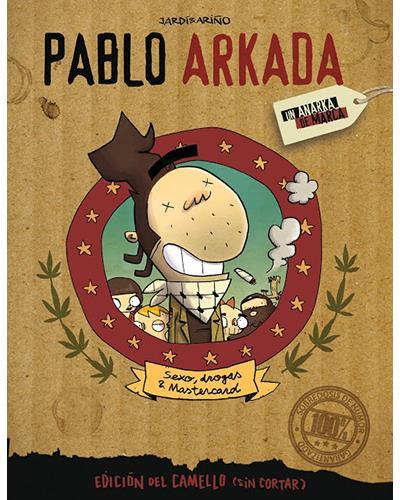Reseñas desde Star City: Pablo Arkada, un anarka de marca.
