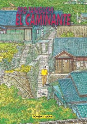 La Casa de Té de Lamastelle-san: El caminante, de Taniguchi.