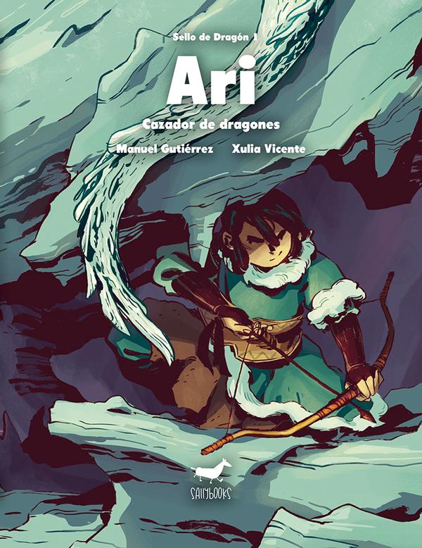 Reseña: Ari, cazador de dragones.