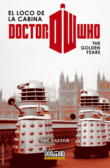 Reseña: Doctor Who, The golden years.