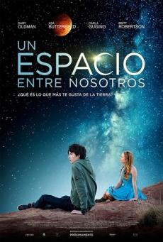 Trailer y cartel de «Un espacio entre nosotros»
