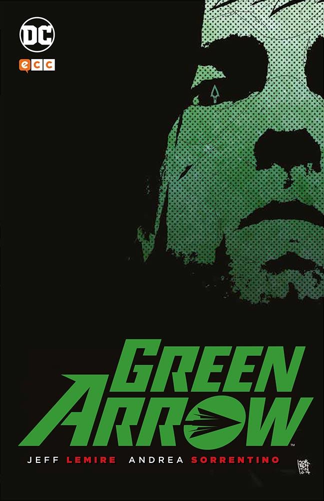 Reseña: Green Arrow, de Jeff Lemire y Andrea Sorrentino