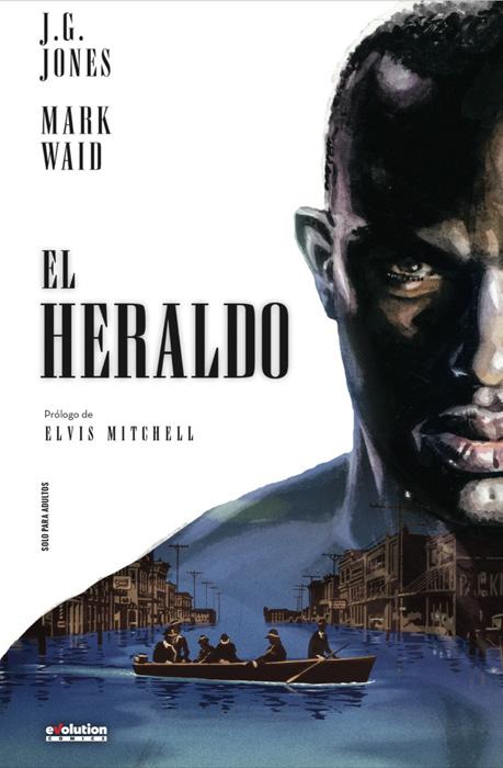 El Heraldo, de Mark Waid y J.G. Jones