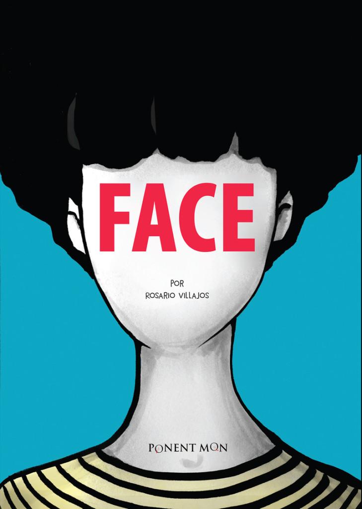 Face, de Rosario Villajos