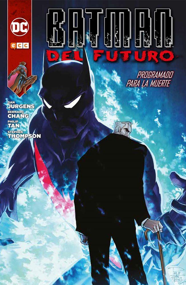Reseña Batman del futuro. Programado para la muerte