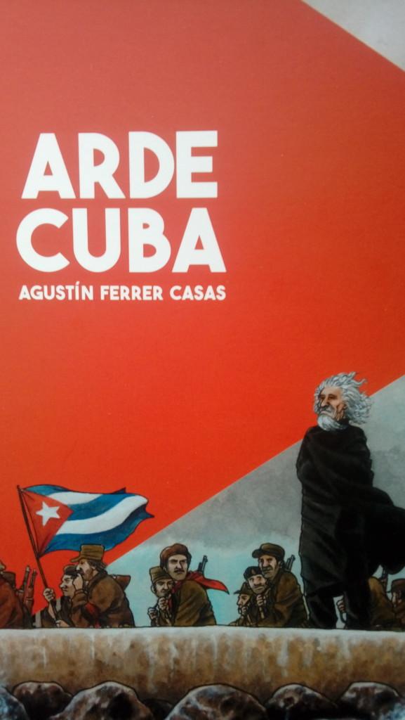 Reseña: Arde Cuba, de Agustín Ferrer.