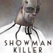 Showman Killer, de Alejandro Jodorowsky y Nicolas Fructus