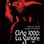 Año 1000: La Sangre.