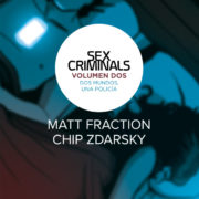 Sex Criminals 2: Dos mundos, una policía