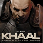 Khaal: Crónicas de un Emperador Galáctico