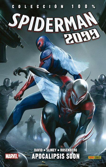 100% Marvel. Spiderman 2099 nº6 - Apocalipsis Soon portada