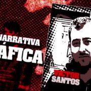 Narrativa gráfica: Víctor Santos
