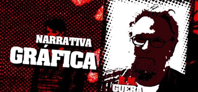 Narrativa Gráfica: R.M. Guéra