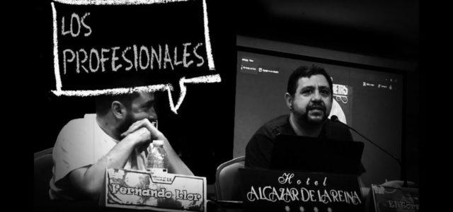 Los Profesionales: El Torres y Fernando Llor
