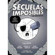 Secuelas Imposibles (y que todo siga así)