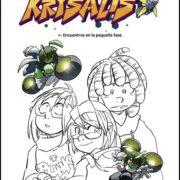Krysalis 1: Encuentros en la pequeña fase