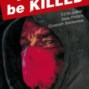 Kill or be killed, Volumen uno