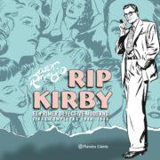 Rip Kirby 1. De Alex Raymond (y Ward Greene).