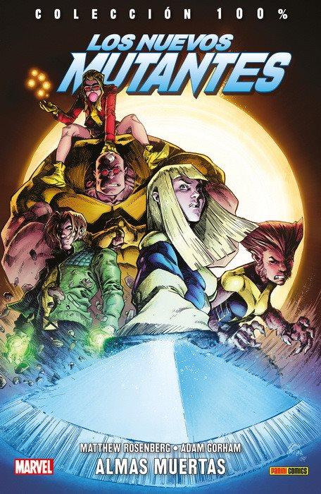 100% Marvel. Los Nuevos Mutantes: Almas Muertas