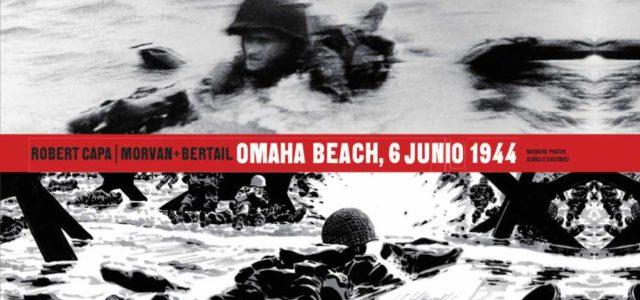 Robert Capa, Omaha Beach, 6 junio 1944.