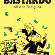 Bastardo, de Max de Radiguès