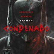 Batman: Condenado. Libro uno