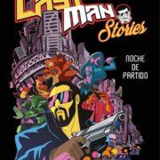 Last man stories: Noche de partido