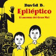Epiléptico: El ascenso del Gran Mal