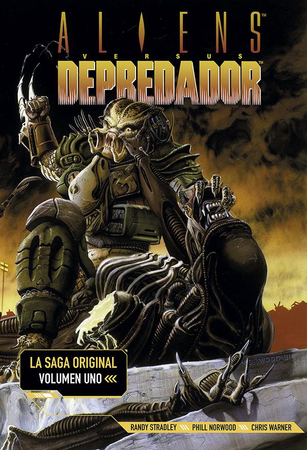 Aliens Vs Depredador La Saga Original 1 De Stradley Norwood Y Warner