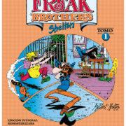 Los fabulosos Freak Brothers integral, volumen 1