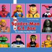 Doc Pastor habla de «De Spider-Man a G.I. Joe: la acción hecha figura»