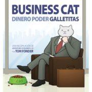 Business Cat: Dinero, Poder, Galletitas