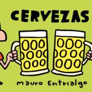 Cervezas, de Mauro Entrialgo