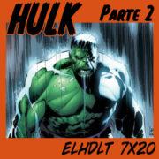 El Increible Hulk (Parte 2)