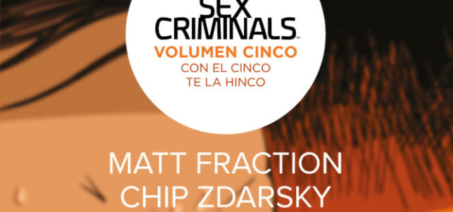 Sex Criminals 5. Con el cinco te la hinco