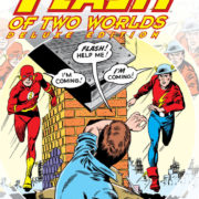 El Flash de dos mundos: Edición Deluxe