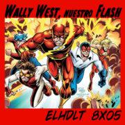Wally West, nuestro Flash (primera parte)