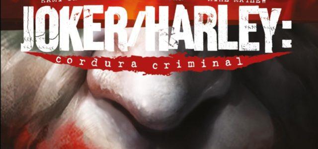 Joker / Harley: Cordura Criminal 1 (de 3)