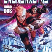 Crononautas 2, de Mark Millar y Eric Canete