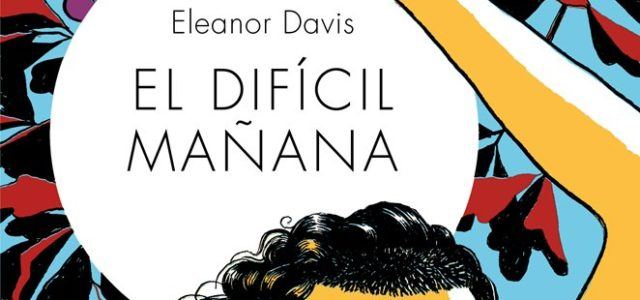 El difícil mañana, de Eleanor Davis