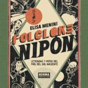 Folclore nipón. Leyendas y mitos del país del Sol Naciente