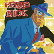 Los casos de Perro Nick, de Miguel Gallardo