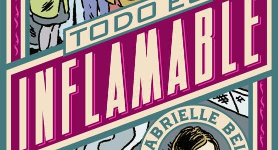 Todo es inflamable