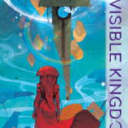 Invisible Kingdom 1: En el camino