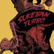 Sukeban Turbo, de Runberg y Santos