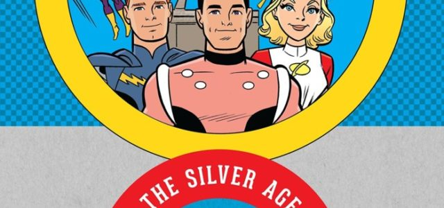Legión de Superhéroes: La edad de plata