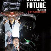 Once and Future 1: El Rey ya no está muerto