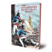 Invasiones. Río de la Plata 1806-1807