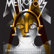 Metrópolis, de Christian Montenegro